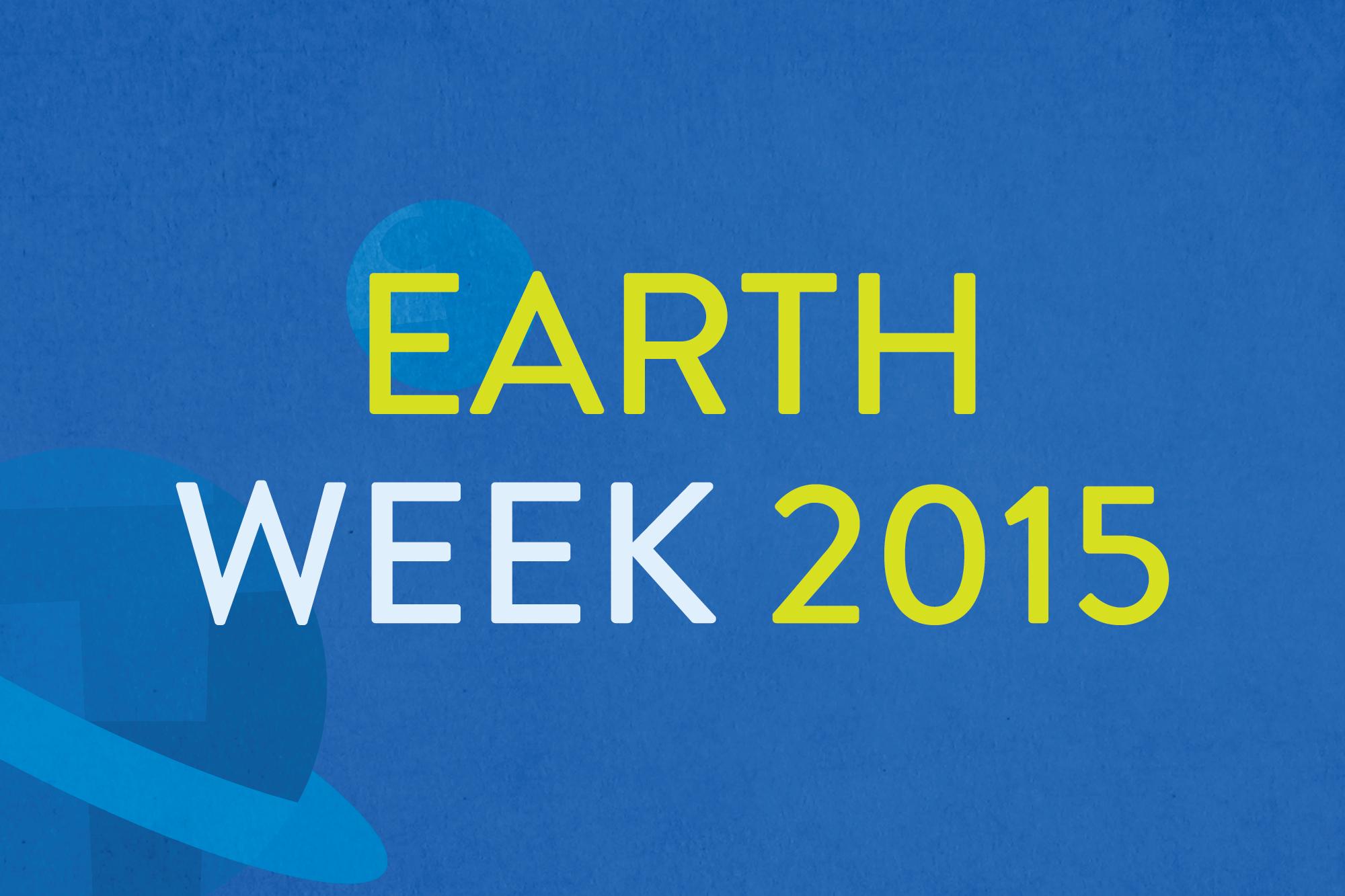 Earth Week 2015