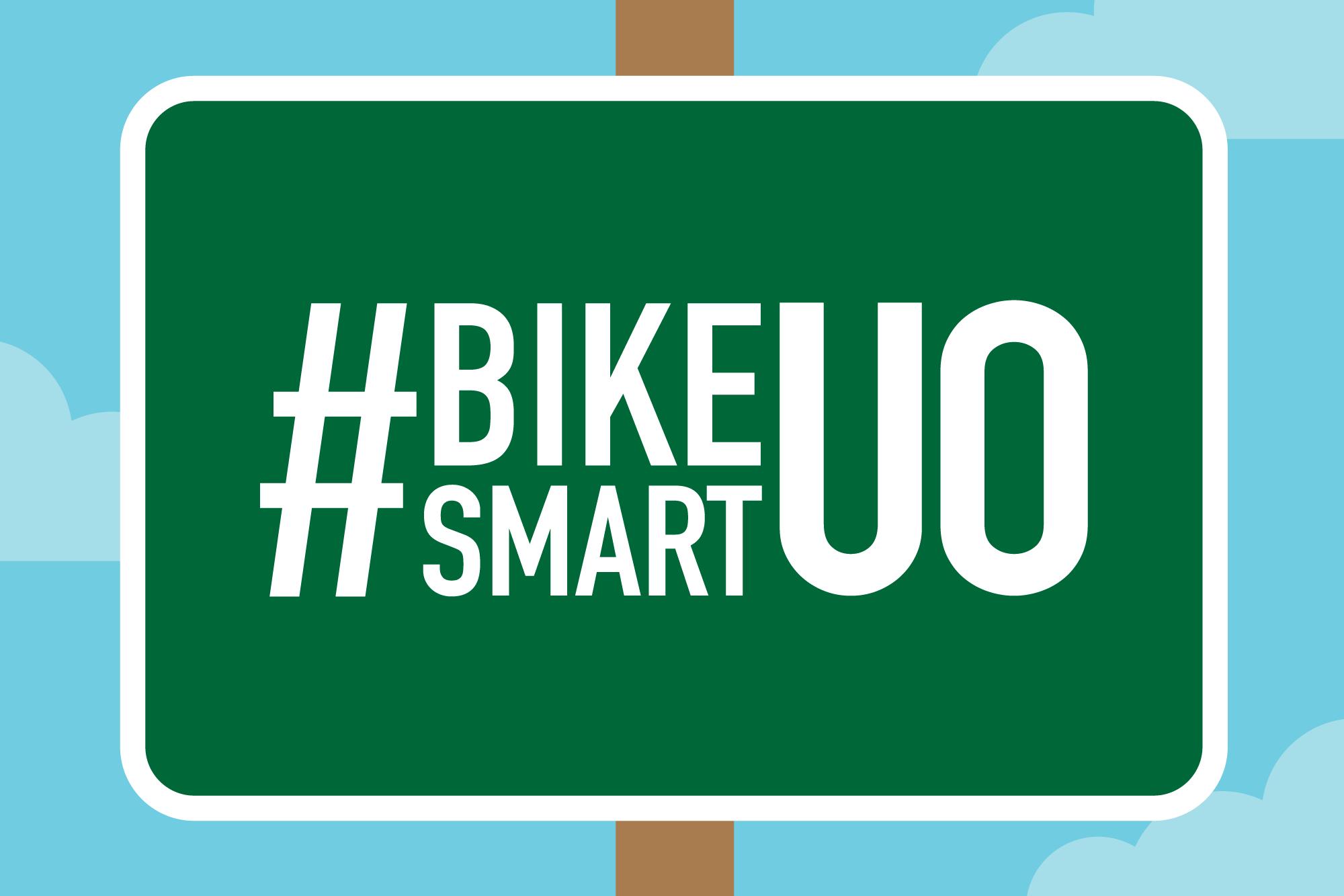 #BikeSmartUO