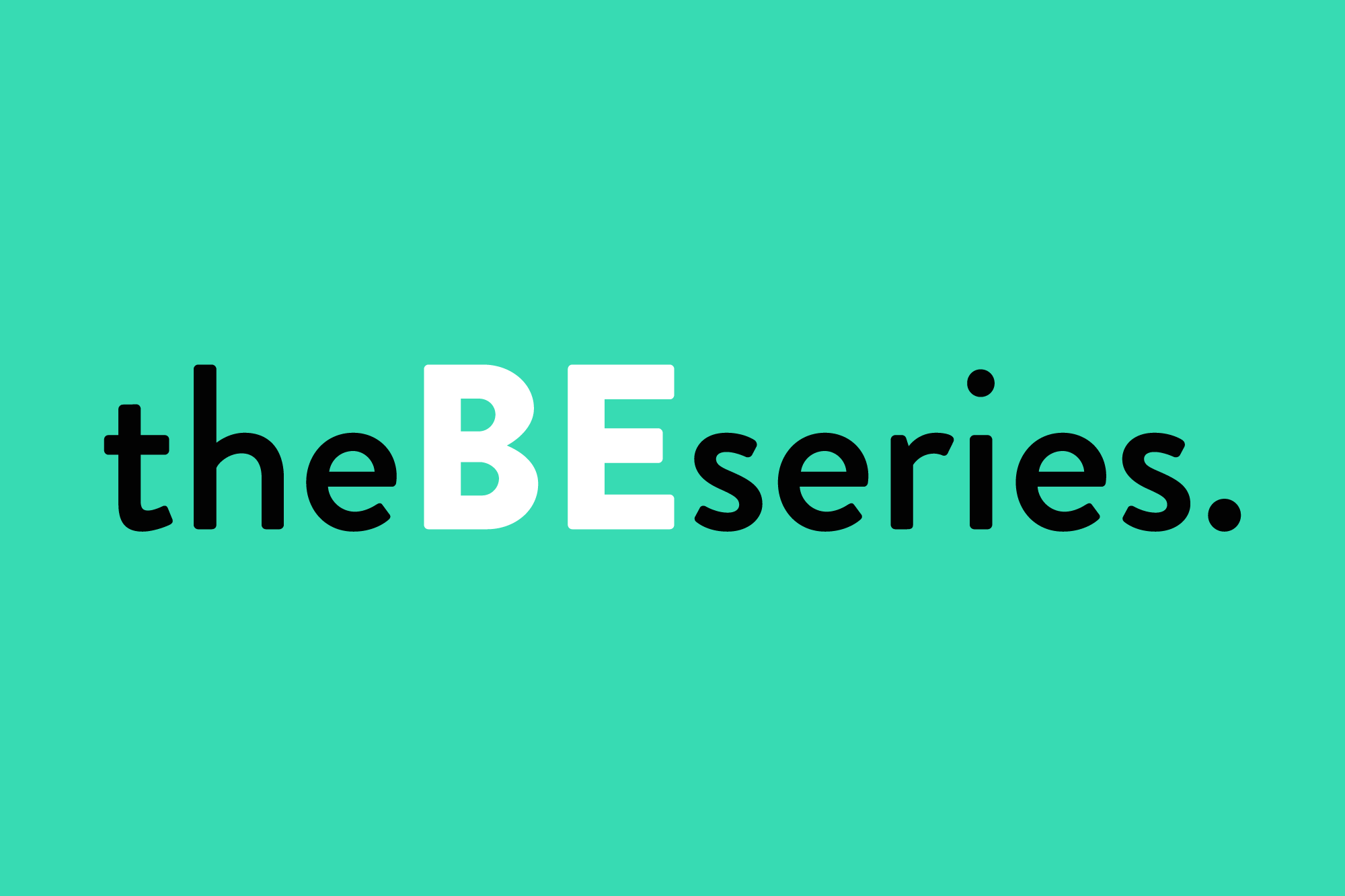 the BE series